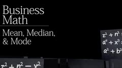 Business statistics: Mean, Median and Mode thumbnail