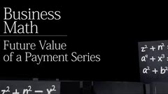 Time value of money: Future Value of a Payment Series thumbnail