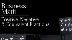 Fractions: Positive, Negative and Equivalent Fractions thumbnail