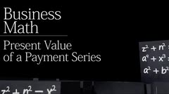 Time value of money: Present Value of a Payment Series thumbnail