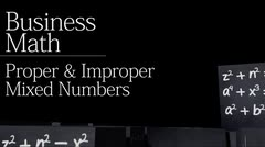 Fractions: Proper Fractions, Improper Fractions, Mixed Numbers, and Fraction Conversions thumbnail