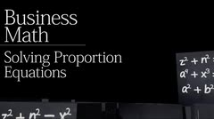 Ratios: Solving Proportion Equations thumbnail