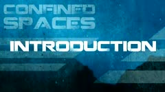 Confined Spaces: Introduction thumbnail