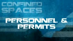 Confined Spaces: Personnel and Permits thumbnail