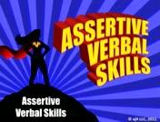 Assertive Verbal Skills: Assertive Verbal Skills  thumbnail