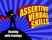 Assertive Verbal Skills: Dealing with Feelings  thumbnail