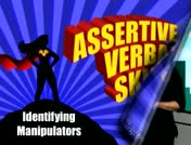 Assertive Verbal Skills: Identifying Manipulators thumbnail