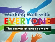 Working Well with Everyone: The Power of Engagement thumbnail