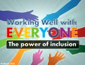 Working Well with Everyone: The Power of Inclusion thumbnail
