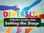 Diversity - Inclusive Leadership: Setting the Stage thumbnail