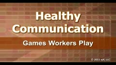 Healthy Communication: Games Workers Play thumbnail