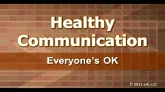 Healthy Communication: Everyone's OK thumbnail