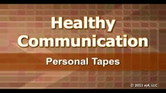 Healthy Communication: Personal Tapes thumbnail