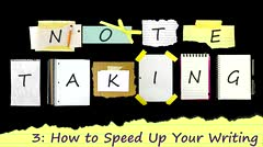 Note Taking: How to Speed Up Your Writing thumbnail