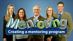 Mentoring: Creating a Mentoring Program thumbnail