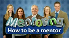 Mentoring: How to be a Mentor thumbnail