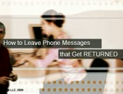 How to Leave Phone Messages that Get Returned thumbnail