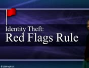 Identity Theft: Red Flags Rule thumbnail