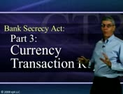 Bank Secrecy Part 3: Currency Transaction Report thumbnail