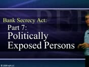 Bank Secrecy Part 7: Politically Exposed Persons thumbnail