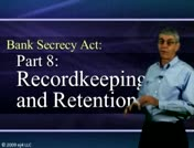 Bank Secrecy Part 8: Recordkeeping and Retention thumbnail