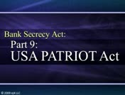Bank Secrecy Part 9: USA PATRIOT Act thumbnail
